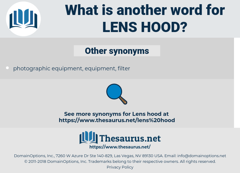 lens hood, synonym lens hood, another word for lens hood, words like lens hood, thesaurus lens hood