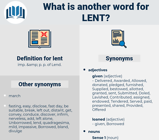 lent, synonym lent, another word for lent, words like lent, thesaurus lent