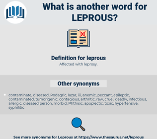 leprous, synonym leprous, another word for leprous, words like leprous, thesaurus leprous