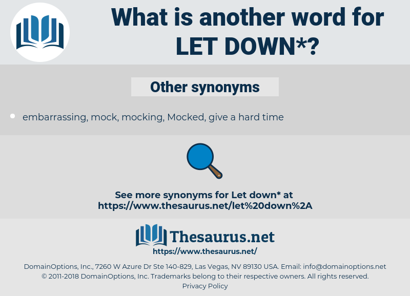 let down, synonym let down, another word for let down, words like let down, thesaurus let down