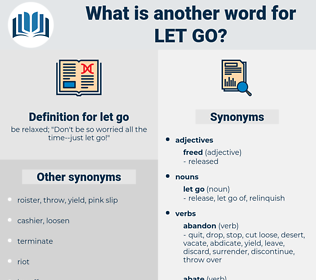 let go, synonym let go, another word for let go, words like let go, thesaurus let go