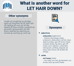 let hair down, synonym let hair down, another word for let hair down, words like let hair down, thesaurus let hair down