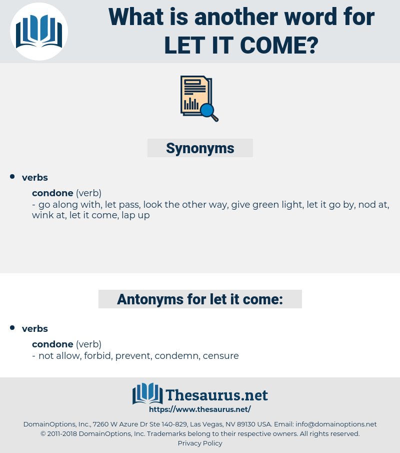 let it come, synonym let it come, another word for let it come, words like let it come, thesaurus let it come