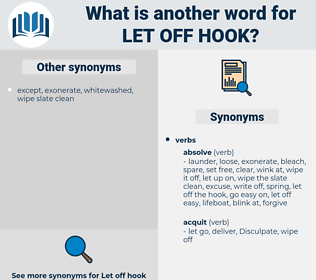let off hook, synonym let off hook, another word for let off hook, words like let off hook, thesaurus let off hook
