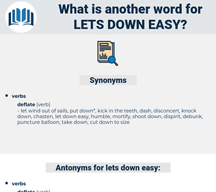 lets down easy, synonym lets down easy, another word for lets down easy, words like lets down easy, thesaurus lets down easy