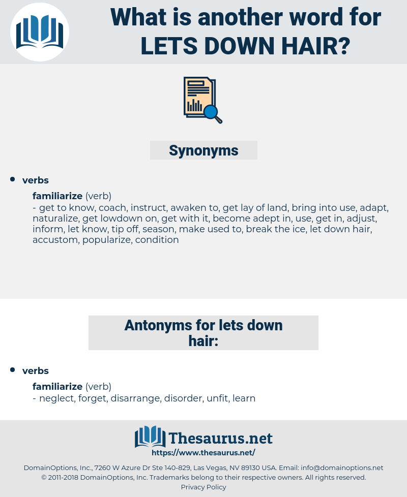 lets down hair, synonym lets down hair, another word for lets down hair, words like lets down hair, thesaurus lets down hair
