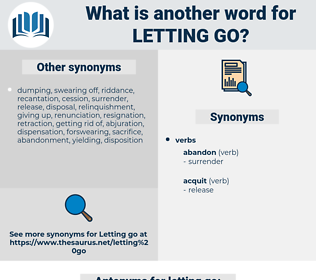 letting go, synonym letting go, another word for letting go, words like letting go, thesaurus letting go