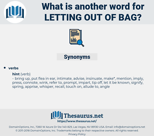 letting out of bag, synonym letting out of bag, another word for letting out of bag, words like letting out of bag, thesaurus letting out of bag