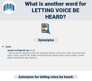 letting voice be heard, synonym letting voice be heard, another word for letting voice be heard, words like letting voice be heard, thesaurus letting voice be heard
