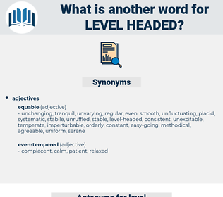 level-headed, synonym level-headed, another word for level-headed, words like level-headed, thesaurus level-headed