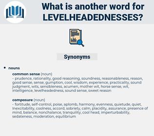 levelheadednesses, synonym levelheadednesses, another word for levelheadednesses, words like levelheadednesses, thesaurus levelheadednesses