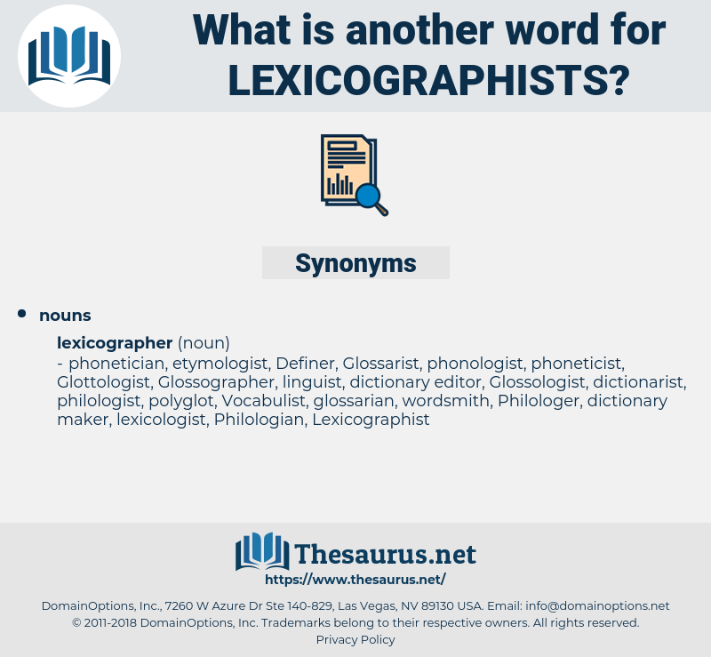 lexicographists, synonym lexicographists, another word for lexicographists, words like lexicographists, thesaurus lexicographists