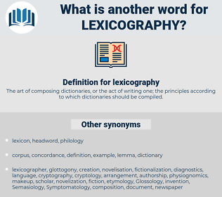lexicography, synonym lexicography, another word for lexicography, words like lexicography, thesaurus lexicography