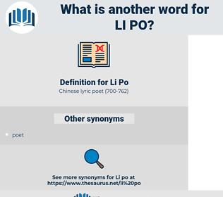 Li Po, synonym Li Po, another word for Li Po, words like Li Po, thesaurus Li Po