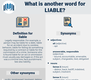 liable, synonym liable, another word for liable, words like liable, thesaurus liable
