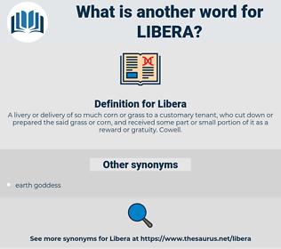 Libera, synonym Libera, another word for Libera, words like Libera, thesaurus Libera