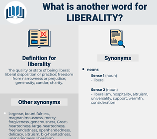liberality, synonym liberality, another word for liberality, words like liberality, thesaurus liberality