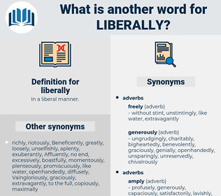 liberally, synonym liberally, another word for liberally, words like liberally, thesaurus liberally