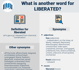 liberated, synonym liberated, another word for liberated, words like liberated, thesaurus liberated