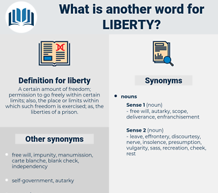 liberty, synonym liberty, another word for liberty, words like liberty, thesaurus liberty
