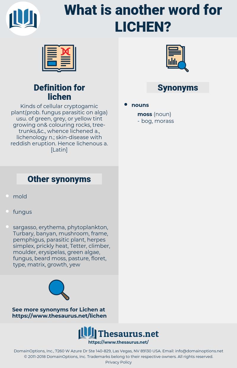 lichen, synonym lichen, another word for lichen, words like lichen, thesaurus lichen