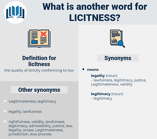 licitness, synonym licitness, another word for licitness, words like licitness, thesaurus licitness