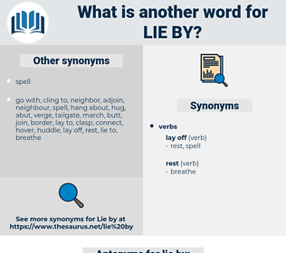 lie by, synonym lie by, another word for lie by, words like lie by, thesaurus lie by