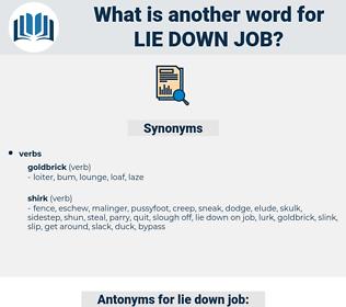 lie down job, synonym lie down job, another word for lie down job, words like lie down job, thesaurus lie down job
