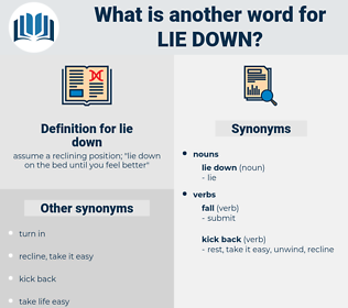 lie down, synonym lie down, another word for lie down, words like lie down, thesaurus lie down