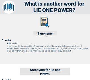 lie one power, synonym lie one power, another word for lie one power, words like lie one power, thesaurus lie one power