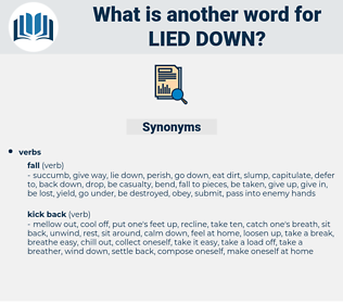 lied down, synonym lied down, another word for lied down, words like lied down, thesaurus lied down