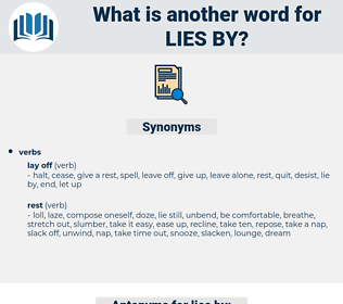 lies by, synonym lies by, another word for lies by, words like lies by, thesaurus lies by