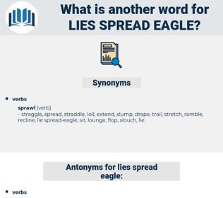 lies spread eagle, synonym lies spread eagle, another word for lies spread eagle, words like lies spread eagle, thesaurus lies spread eagle