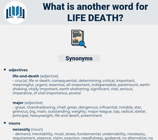 life death, synonym life death, another word for life death, words like life death, thesaurus life death