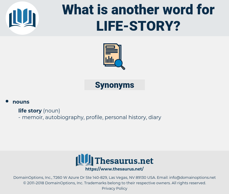 life story, synonym life story, another word for life story, words like life story, thesaurus life story