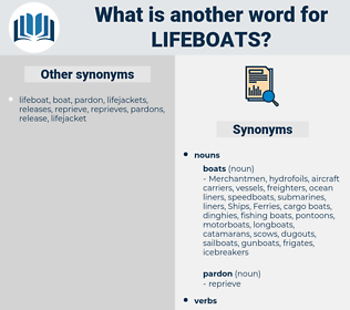 lifeboats, synonym lifeboats, another word for lifeboats, words like lifeboats, thesaurus lifeboats