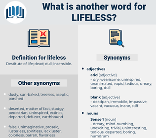 lifeless, synonym lifeless, another word for lifeless, words like lifeless, thesaurus lifeless