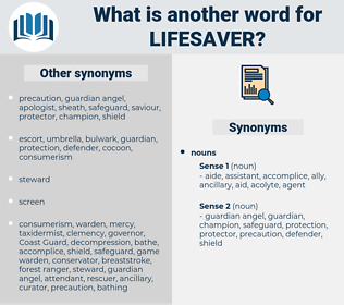 lifesaver, synonym lifesaver, another word for lifesaver, words like lifesaver, thesaurus lifesaver