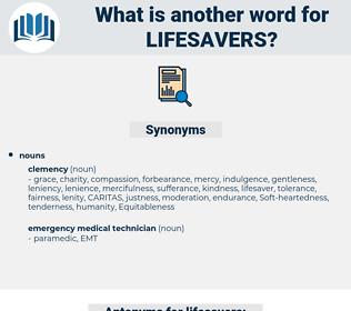lifesavers, synonym lifesavers, another word for lifesavers, words like lifesavers, thesaurus lifesavers