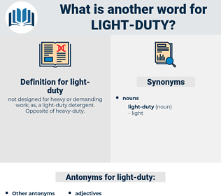 light-duty, synonym light-duty, another word for light-duty, words like light-duty, thesaurus light-duty