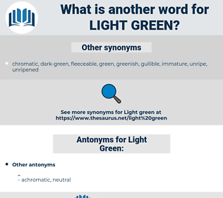 light-green, synonym light-green, another word for light-green, words like light-green, thesaurus light-green