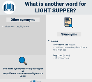 light supper, synonym light supper, another word for light supper, words like light supper, thesaurus light supper
