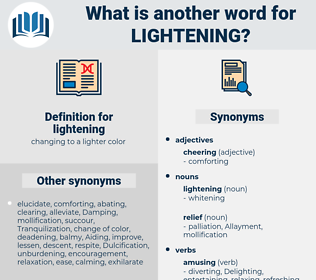 lightening, synonym lightening, another word for lightening, words like lightening, thesaurus lightening