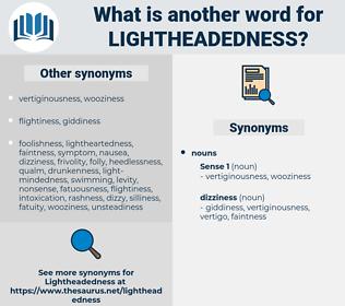 lightheadedness, synonym lightheadedness, another word for lightheadedness, words like lightheadedness, thesaurus lightheadedness
