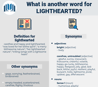 lighthearted, synonym lighthearted, another word for lighthearted, words like lighthearted, thesaurus lighthearted
