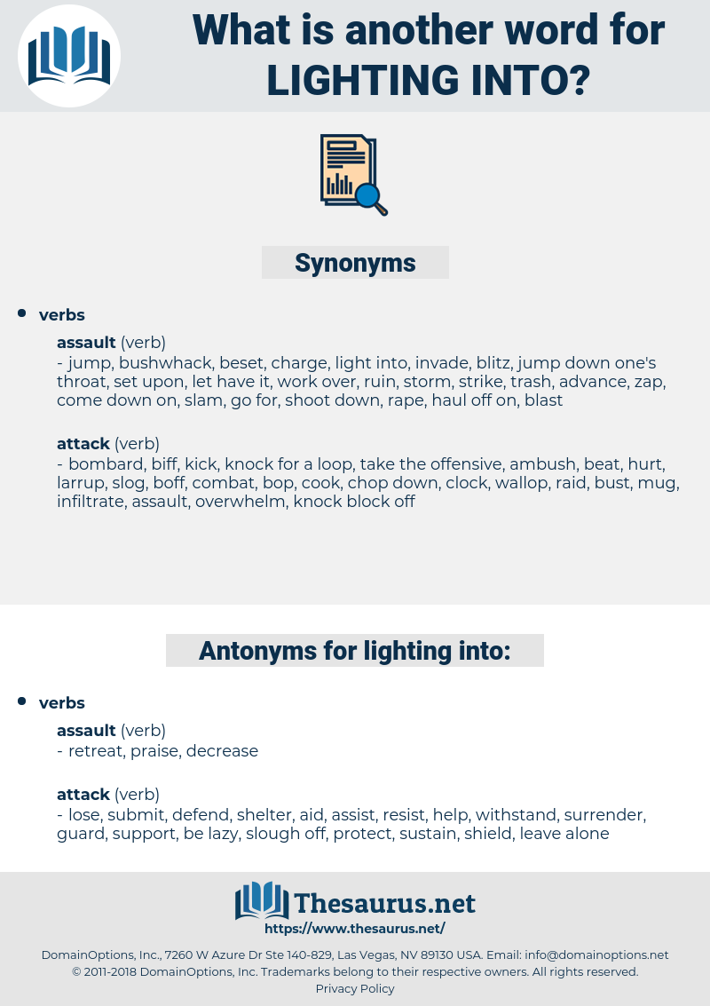 lighting into, synonym lighting into, another word for lighting into, words like lighting into, thesaurus lighting into