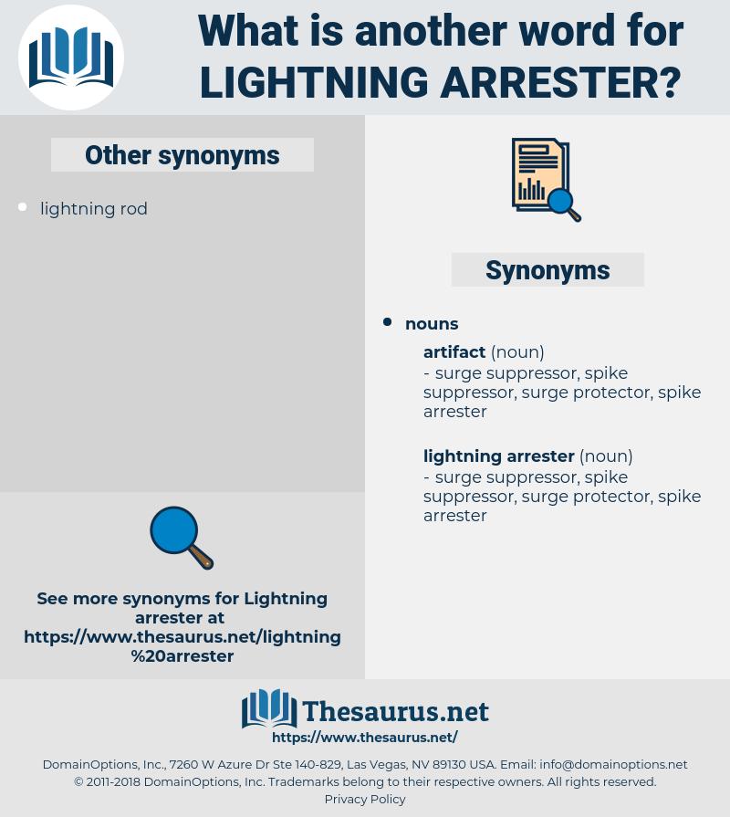 lightning arrester, synonym lightning arrester, another word for lightning arrester, words like lightning arrester, thesaurus lightning arrester