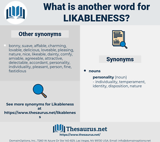 likableness, synonym likableness, another word for likableness, words like likableness, thesaurus likableness