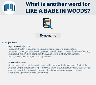 like a babe in woods, synonym like a babe in woods, another word for like a babe in woods, words like like a babe in woods, thesaurus like a babe in woods