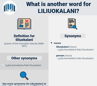 liliuokalani, synonym liliuokalani, another word for liliuokalani, words like liliuokalani, thesaurus liliuokalani